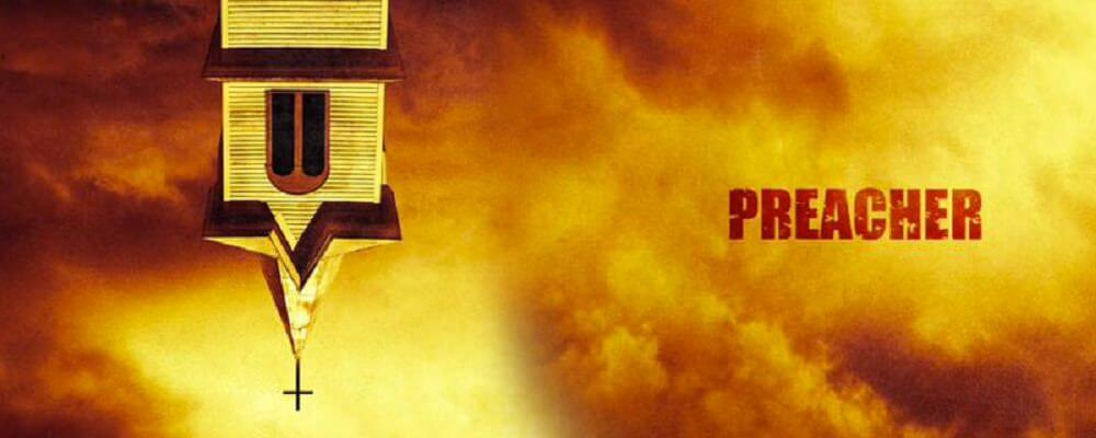 Preacher Tells the story of Jesse Custer, an outlaw turned Preacher.